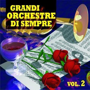 Grandi orchestre di sempre, Vol. 2