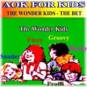 The Wonder Kids, the Bet
