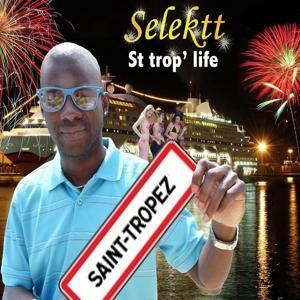 Saint Trop' Life