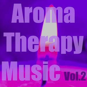 Aromatherapy Music, Vol. 2