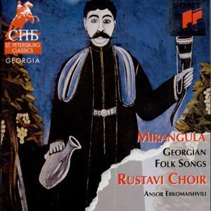Mirangula (Georgian Folk Songs)