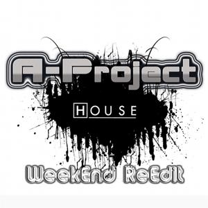 House (Week End ReEdit)