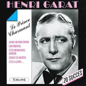 20 succès de Henri Garat, le prince charmant