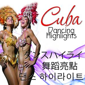 Cuba Dance Party (Asia Edition)