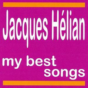 My Best Songs - Jacques Hélian