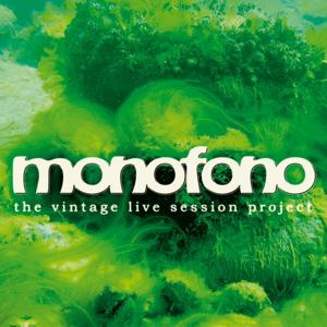 Monofono (The Vintage Live Session Projekt, Vol.2)