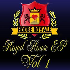 Royal House - EP, Vol. 1