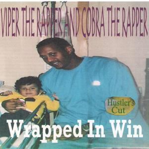 Wrapped In Win (Hustler's Cut)