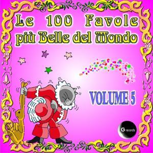 Le 100 Favole più belle del mondo, vol. 5