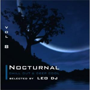 Nocturnal, Vol. 8 (Chill Out & Deep Cool Selected By Leo Dj)