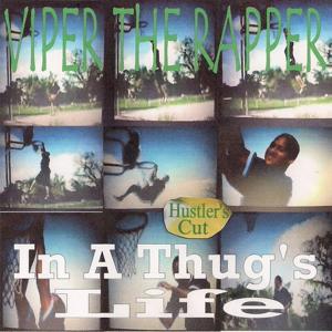 In a Thug's Life (Hustler's Cut)