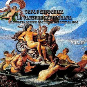 La canzone napoletana, Vol. 10 (1926-1956)