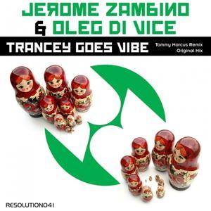 Trancey Goes Vibe