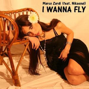 I Wanna Fly (feat. Nikasoul)