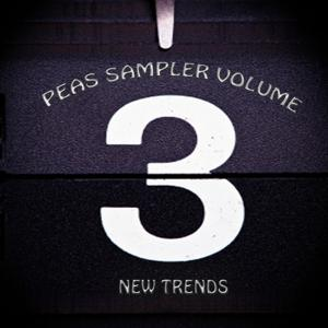 Peas Sampler Volume 3 (New Trends)