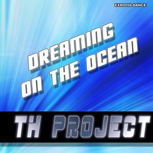 Dreaming On the Ocean