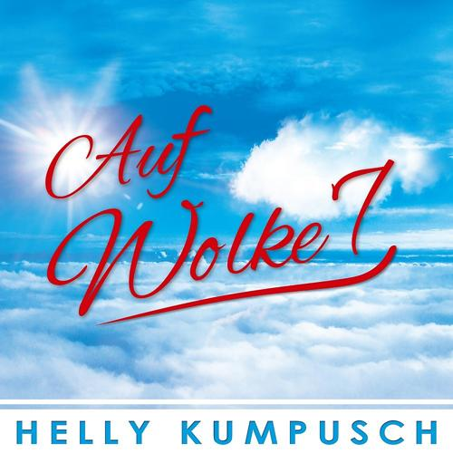 Звук:Helly Kumpusch -Auf Wolke 7 слушать песню и музыку