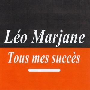 Tous mes succès - Léo Marjane