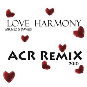 Love Harmony (ACR Remix)
