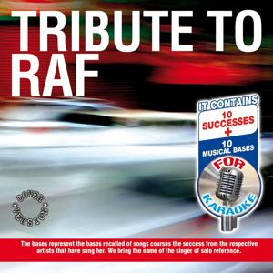 Tribute to Raf