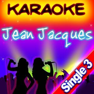 Jean Jacques Karaoké - Single (Single 3)