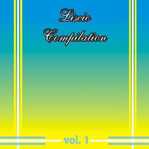 Liscio Compilation, Vol. 1