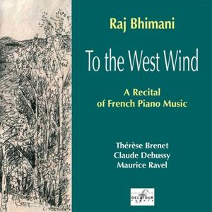 To the West Wind (A Recital of French Piano Music)