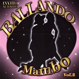 Invito al Ballo Ballando Mambo Volume 2