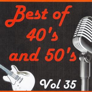 Best of 40's and 50's, Vol. 35