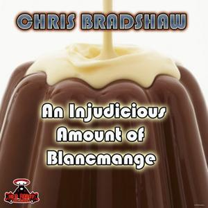 An Injudicious Amount Of Blancmange