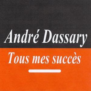 Tous mes succès - André Dassary