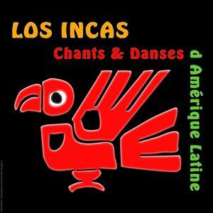 Los Incas (Chants et danses de l'Amérique latine)