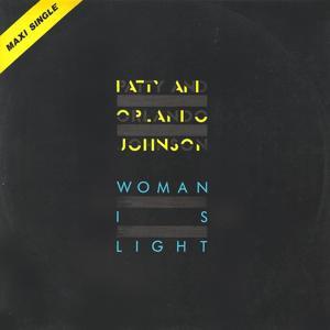 Woman Is Light (12 Inc)