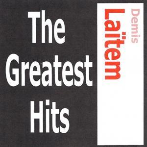 Demis Laïtem - The greatest hits