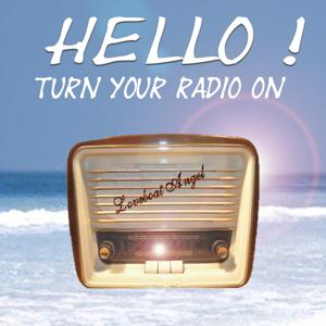 Hello Turn Your Radio On (Radio Popmix)