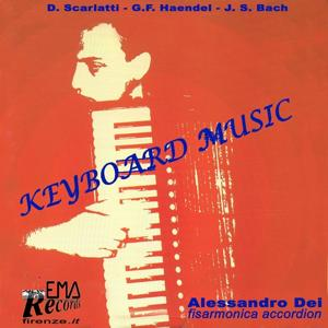 J.S. Bach, D. Scarlatti and G.F. Haendel : Keyboard Music (Fisarmonica, Accordion)