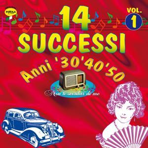 14 successi: Anni '30 '40 '50, vol. 1