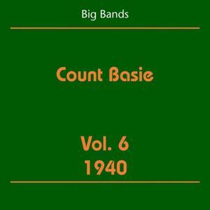 Big Bands (Count Basie Volume 6 1940)