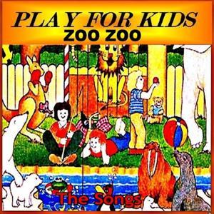 Zoo Zoo (The Songs)