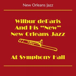 New Orleans Jazz (Wilbur deParis And His New New Orleans Jazz - At Symphony Hall)