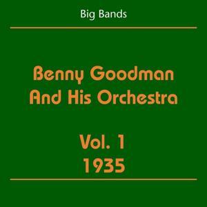 Big Bands (Benny Goodman And His Orchestra Volume 1 1935)