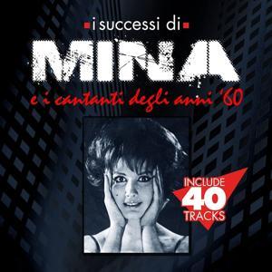 I successi di Mina e i cantanti degli anni 60