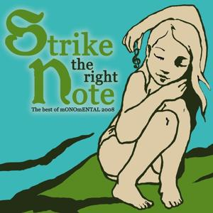 Monomental strike The Right Note