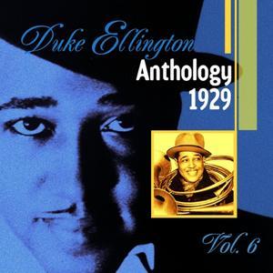 The Duke Ellington Anthology, Vol. 6 (1929)