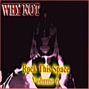 Rock This Space (vol. 6)