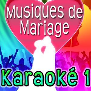 Musique de mariage Karaoké 1 - On s'aime