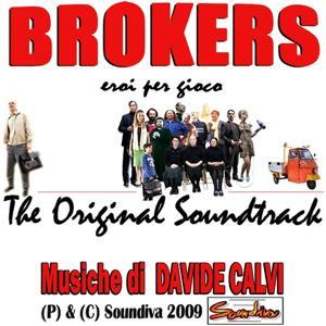Brokers - Eroi per caso (The Original Soundtrack)