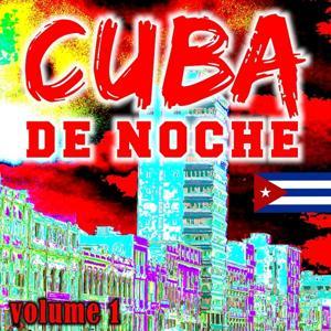 Cuba de Noche Vol. 1