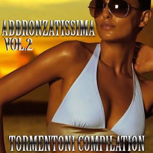 Abbronzatissima: Best Hits Compilation, Vol. 2