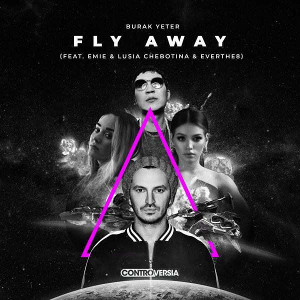 Альбом: Fly Away (feat. Emie, Lusia Chebotina & Everthe8)